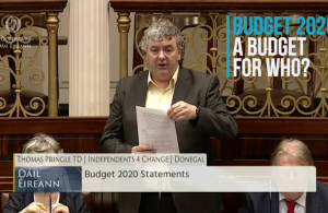 Thomas Pringle TD - Budget 2020, A Budget For Who?
