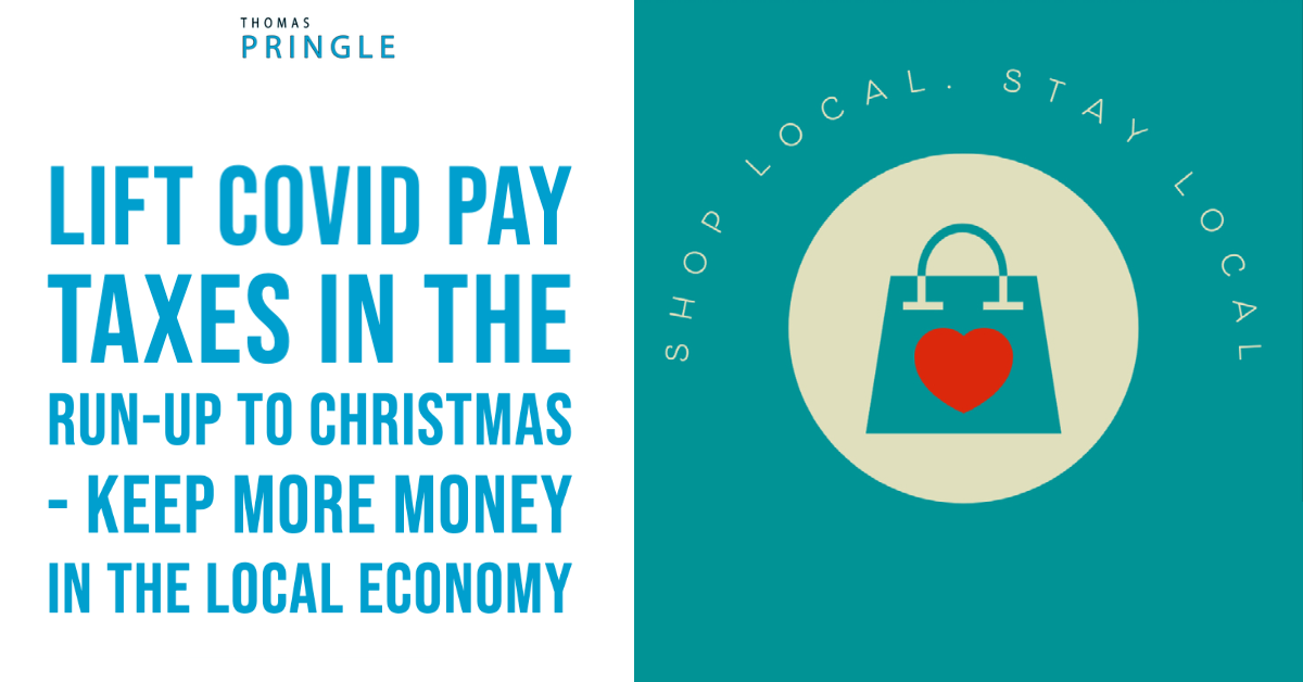 Thomas Pringle Suggests Lifting Covid Pay Taxes In Run-up To Christmas