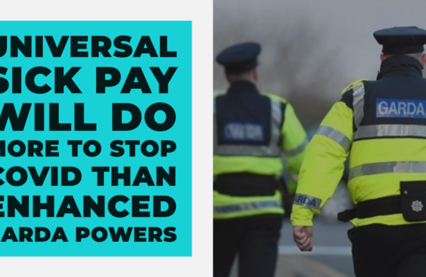 Pringle Says Universal Sick Pay Will Do More To Stop Covid Than Enhanced Garda Powers