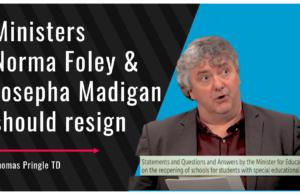 Thomas Pringle TD - Ministers Norma Foley and Josepha Madigan should resign