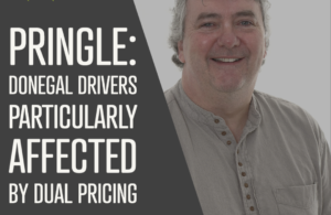 Pringle: Donegal drivers particularly affected by dual pricing
