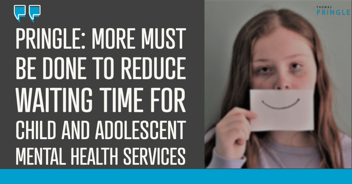 Pringle calls for resources to reduce Child and Adolescent Mental Health Services waiting lists