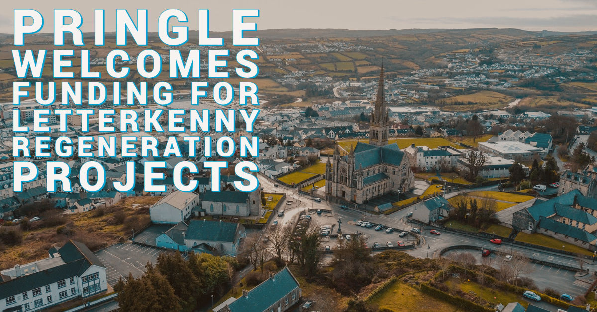 Pringle welcomes funding for Letterkenny regeneration projects