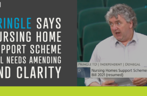 Pringle says nursing home support scheme bill needs amending and clarity