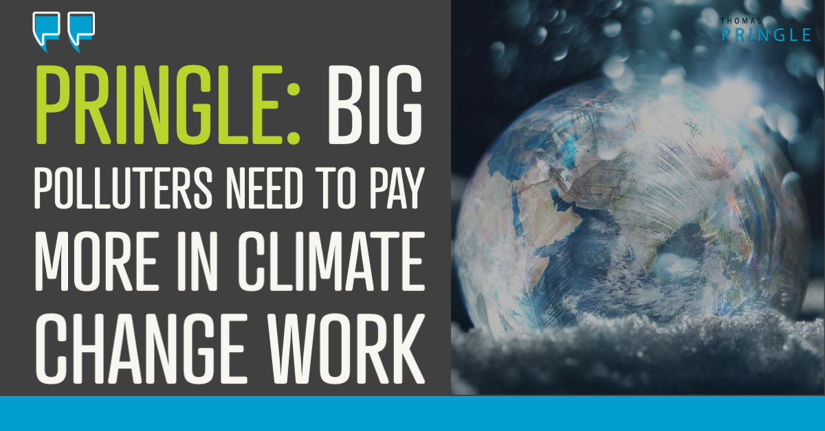 Pringle: Big polluters need to pay more in climate change work