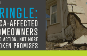 Pringle: Mica-affected homeowners need action, not more broken promises