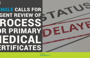 Thomas Pringle calls for urgent review of process for primary medical certificates