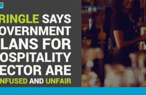 Pringle says Government plans for hospitality sector are confused and unfair