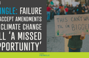 Pringle: Failure to accept amendments to climate change bill 'a missed opportunity'