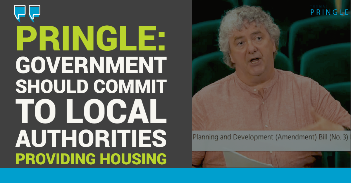 Pringle: Government should commit to local authorities providing housing