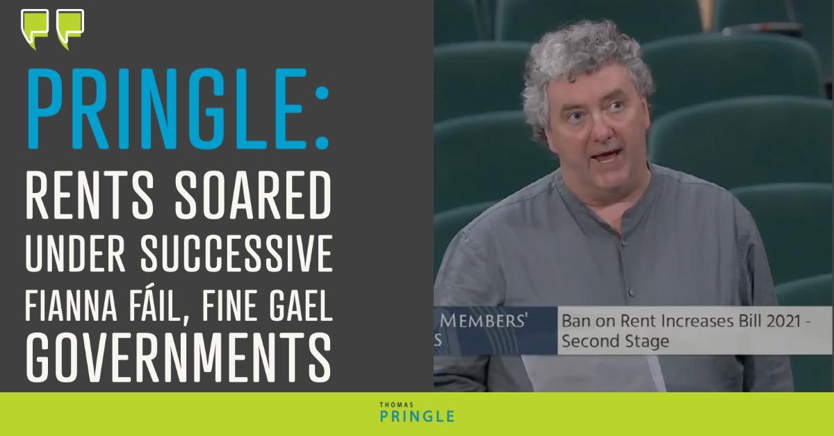 Pringle: Rents soared under successive Fianna Fáil, Fine Gael governments